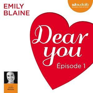 Téléchargez le livre :  Dear you - Episode 1