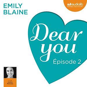Téléchargez le livre :  Dear you - Episode 2