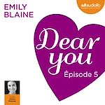 Télécharger cet ebook : Dear you - Episode 5