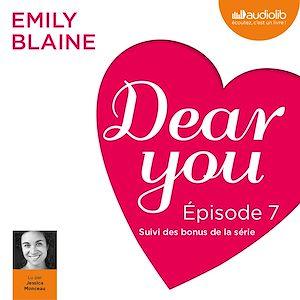 Téléchargez le livre :  Dear you - Episode 7