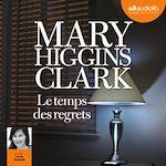 Télécharger cet ebook : Le Temps des regrets