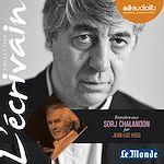 Télécharger le livre :  L'Ecrivain - Sorj Chalandon - Entretien inédit par Jean-Luc Hees