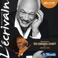 Télécharger le livre : L'Ecrivain - Eric-Emmanuel Schmitt - Entretien inédit par Jean-Luc Hees