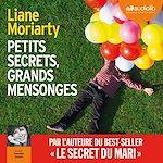 Télécharger cet ebook : Petits secrets, grands mensonges