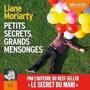 Téléchargez le livre :  Petits secrets, grands mensonges