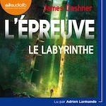 Télécharger cet ebook : L'Épreuve 1 - Le Labyrinthe