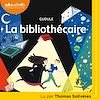 Téléchargez le livre numérique:  La Bibliothécaire