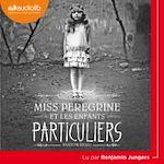 Télécharger le livre :  Miss Peregrine et les enfants particuliers
