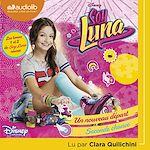 Télécharger le livre :  Soy Luna 1 - Un nouveau départ / Soy Luna 2 - Seconde chance