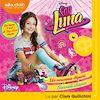 Téléchargez le livre numérique:  Soy Luna 1 - Un nouveau départ / Soy Luna 2 - Seconde chance