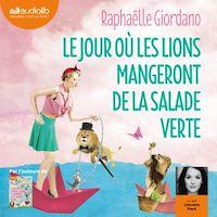 Télécharger le livre : Le Jour où les lions mangeront de la salade verte