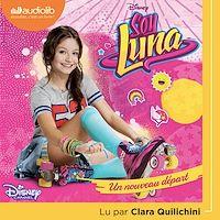 Télécharger le livre : Soy Luna 1 - Un nouveau départ