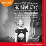 Télécharger le livre :  Miss Peregrine et les enfants particuliers 2 - Hollow City