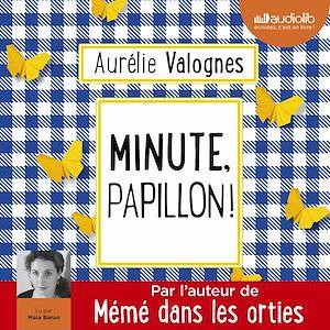 Téléchargez le livre :  Minute, papillon !
