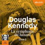 Télécharger le livre :  La Symphonie du hasard 2