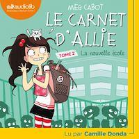 Télécharger le livre : Le Carnet d'Allie 2 - La Nouvelle École