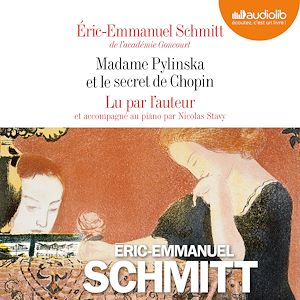 Téléchargez le livre :  Madame Pylinska et le secret de Chopin