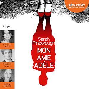 Téléchargez le livre :  Mon amie Adèle