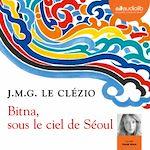 Télécharger le livre :  Bitna, sous le ciel de Séoul