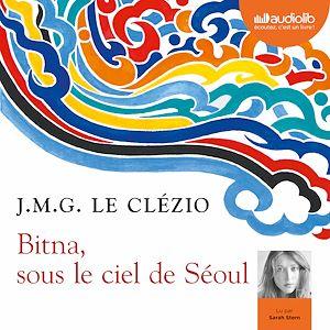 Téléchargez le livre :  Bitna, sous le ciel de Séoul
