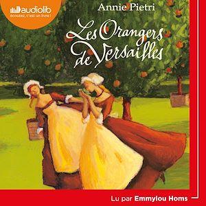 Téléchargez le livre :  Les Orangers de Versailles