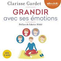 Télécharger le livre : Grandir avec ses émotions