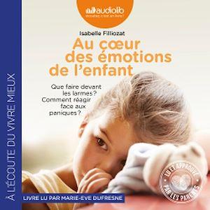 Téléchargez le livre :  Au coeur des émotions de l'enfant - Comprendre son langage, ses rires et ses pleurs