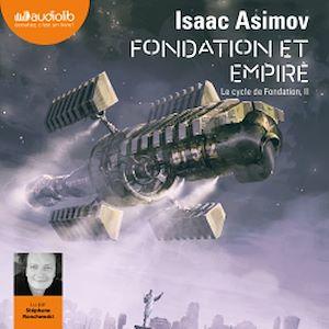 Téléchargez le livre :  Fondation et Empire - Le Cycle de Fondation, II
