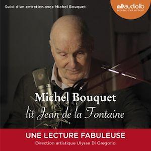 Téléchargez le livre :  Michel Bouquet lit Jean de La Fontaine - Sélection de Fables et extrait du Songe de Vaux