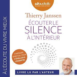 Téléchargez le livre :  Écouter le silence à l'intérieur