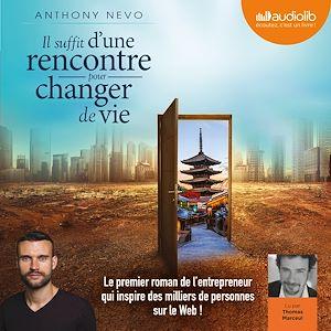 Téléchargez le livre :  Il suffit d'une rencontre pour changer de vie