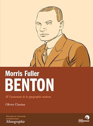 Téléchargez le livre :  Morris Fuller Benton