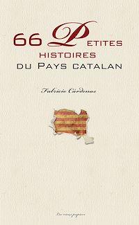 Télécharger le livre : 66 petites histoires du pays catalan