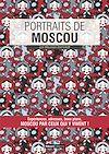 Téléchargez le livre numérique:  Portraits de Moscou