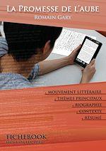 Télécharger le livre :  Fiche de lecture La Promesse de l'aube (résumé détaillé et analyse littéraire de référence)