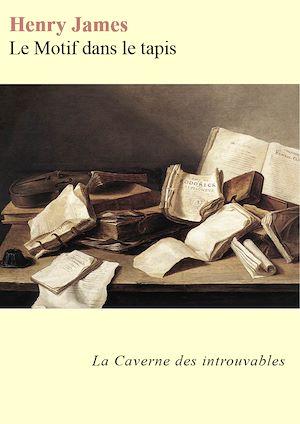 Téléchargez le livre :  Le Motif dans le tapis