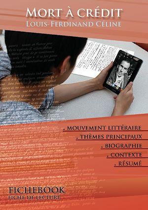 Téléchargez le livre :  Fiche de lecture Mort à crédit - Résumé détaillé et analyse littéraire de référence