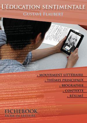 Téléchargez le livre :  Fiche de lecture L'Éducation sentimentale - Résumé détaillé et analyse littéraire de référence