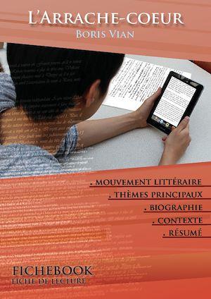 Téléchargez le livre :  Fiche de lecture L'Arrache-coeur - Résumé détaillé et analyse littéraire de référence
