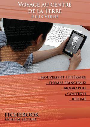 Téléchargez le livre :  Fiche de lecture Voyage au centre de la Terre - Résumé détaillé et analyse littéraire de référence