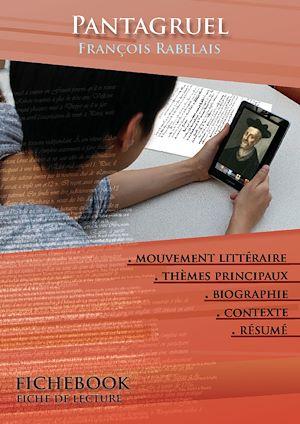 Téléchargez le livre :  Fiche de lecture Pantagruel - Résumé détaillé et analyse littéraire de référence