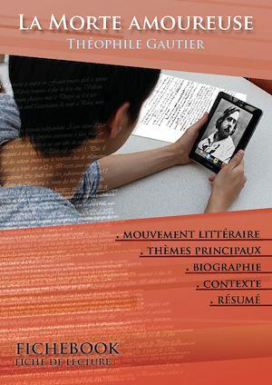 Téléchargez le livre :  Fiche de lecture La Morte amoureuse - Résumé détaillé et analyse littéraire de référence
