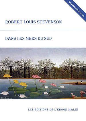 Téléchargez le livre :  Dans les mers du Sud (édition enrichie)