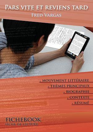 Téléchargez le livre :  Fiche de lecture Pars vite et reviens tard (résumé détaillé et analyse littéraire de référence)