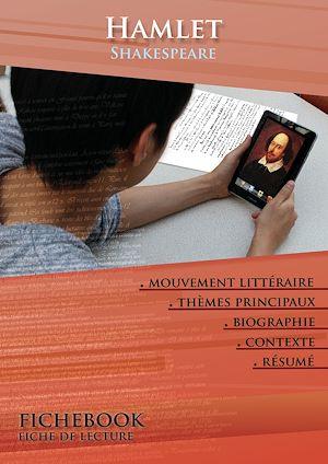 Téléchargez le livre :  Fiche de lecture Hamlet - Résumé détaillé et analyse littéraire de référence