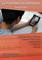 Télécharger le livre :  Fiche de lecture La Fortune des Rougon (résumé détaillé et analyse littéraire de référence)