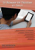 Télécharger le livre :  Fiche de lecture Le Roman de Tristan et Iseut (résumé détaillé et analyse littéraire de référence)
