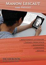 Télécharger le livre :  Fiche de lecture Manon Lescaut (résumé détaillé et analyse littéraire de référence)