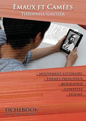 Téléchargez le livre :  Fiche de lecture Emaux et Camées - Résumé détaillé et analyse littéraire de référence