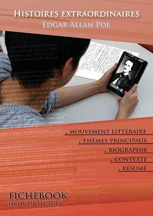 Téléchargez le livre :  Fiche de lecture Histoires extraordinaires (Résumé détaillé et analyse littéraire de référence)